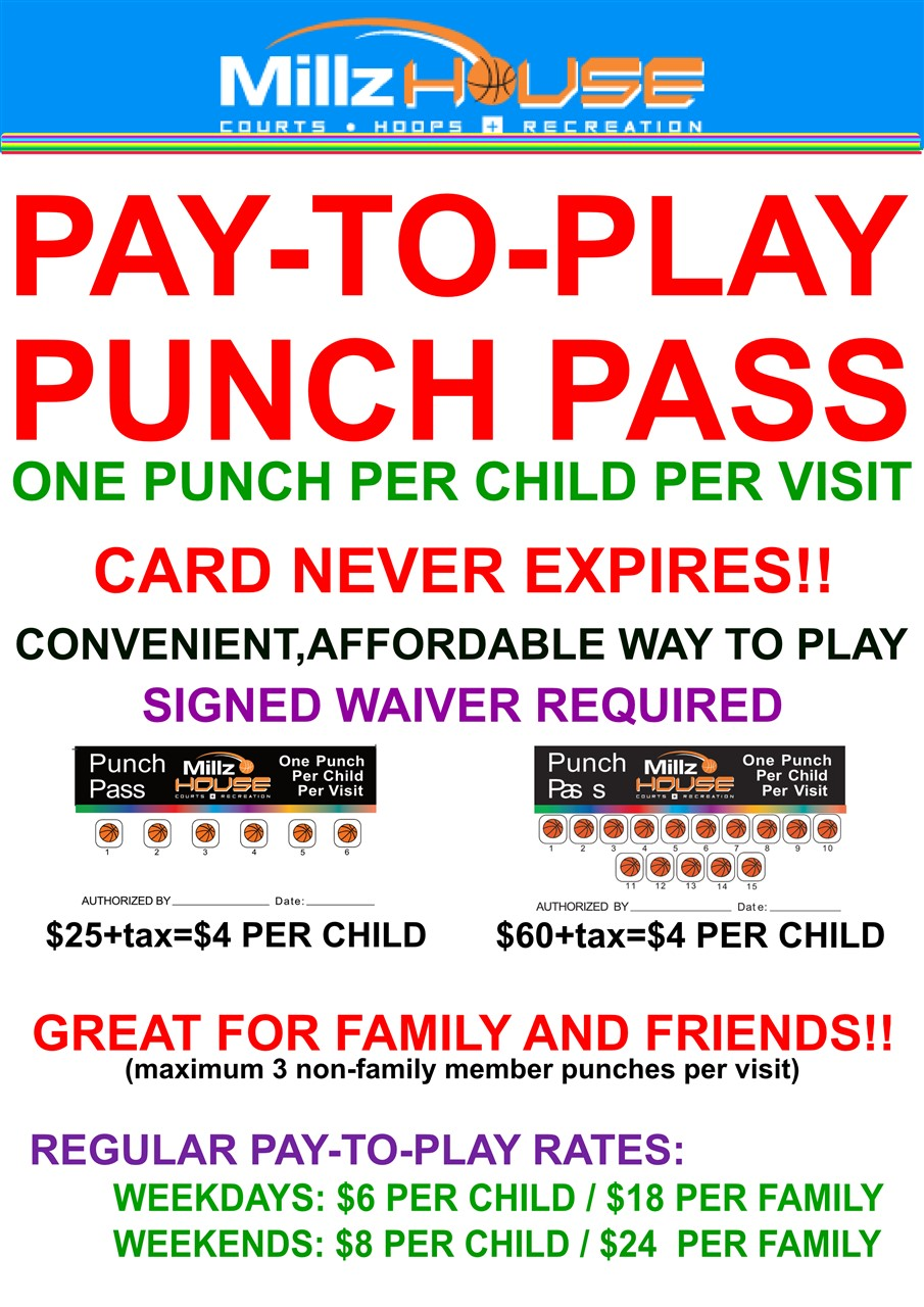 Millz House Pay to Play Punch Passes